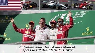 Entretien avec Jean-Louis Moncet après le Grand Prix des Etats-Unis 2017 thumbnail