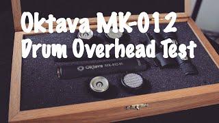 Oktava MK-012 Drum Overhead Test