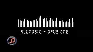 "The Best Music of the World -  ""Opus One""  