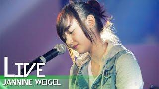 Still your girl : Jannine Weigel (Live performance)