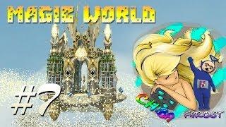 Minecraft - Magic World - Ch1ba и Farost - #7 Фантастика *_*