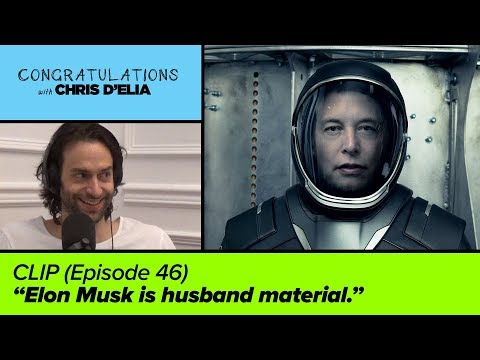 CLIP: Elon Musk is Husband Material - Congratulations with Chris D'Elia