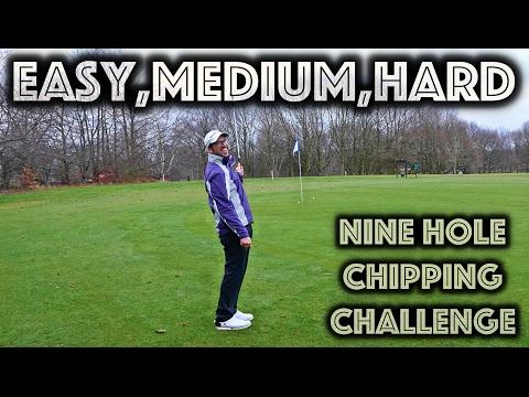 EASY, MEDIUM, HARD! Nine Hole Chipping Challenge - With Matt Fryer