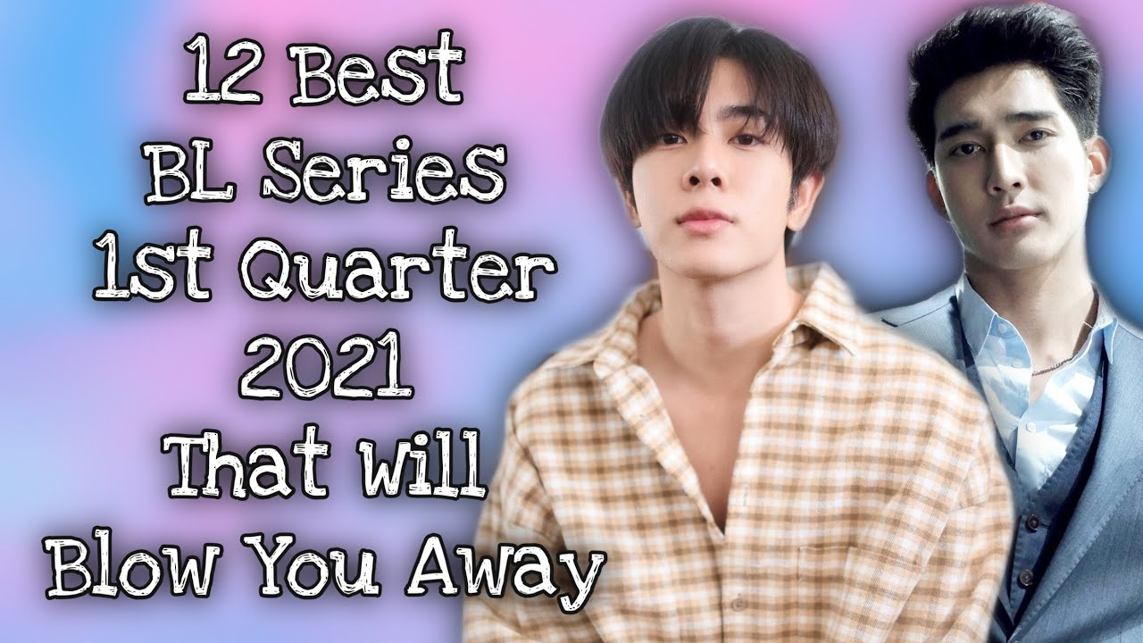 Download 12 Best BL Series in 1st Quarter 2021 That Will Blow You Away