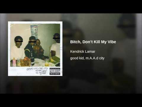 Kendrick Lamar - Bitch, Don't Kill My Vibe (Bass Boosted)