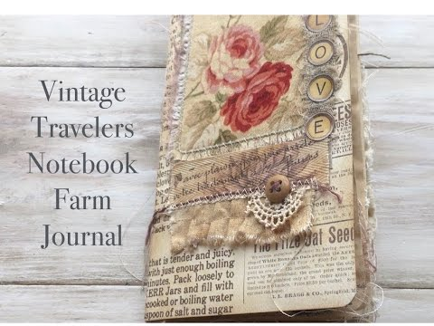 Travelers Notebook // Vintage Farm Inspired Journal