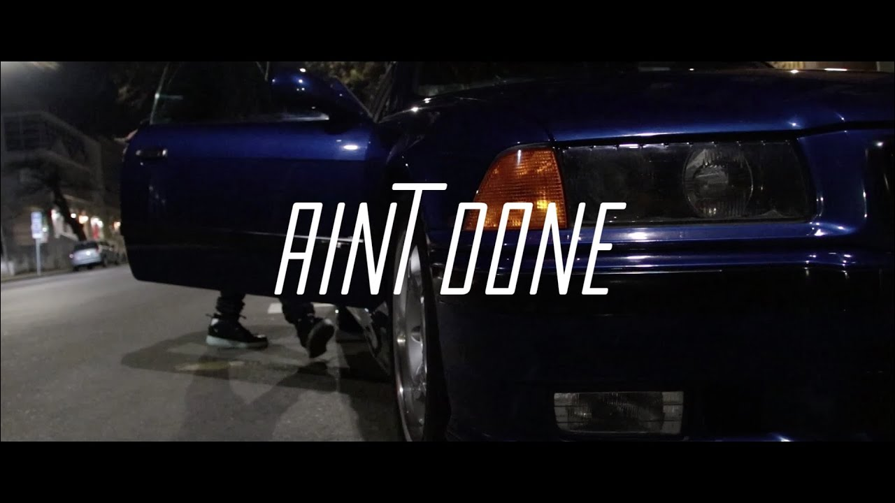 McK - Aint Done ft. Nate (Official Video)