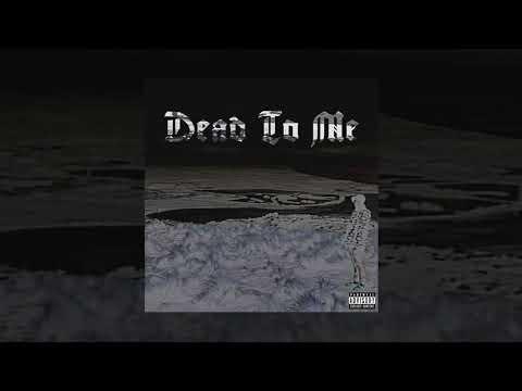Terror Reid - Dead To Me