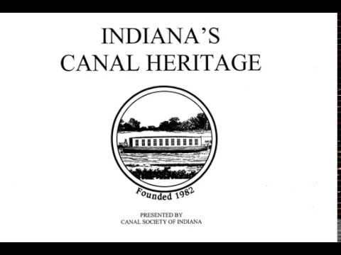 Indiana's Canal Experience [Full Documentary]