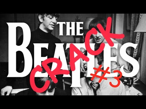 the what am i doing with my life beatles crack video #3