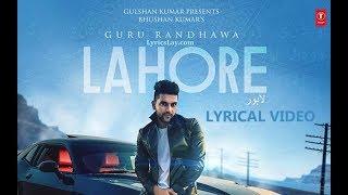 Guru Randhawa: Lahore  Bhushan Kumar | Vee | DirectorGifty | T-Series