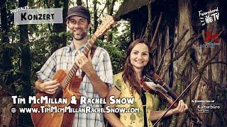 Tim McMillan & Rachel Snow  Feierabend TV