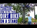 Top 5 Most Common Mistakes Putting Your Dirt Bike on a Stand - Plus BONUS TIP!!