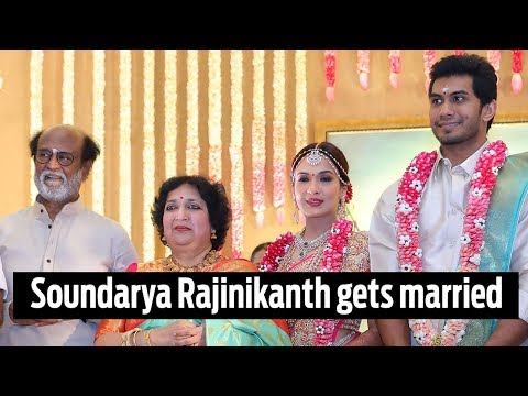 Rajinikanth's daughter Soundarya and Vishagan Vanangamudi have a star-studded wedding