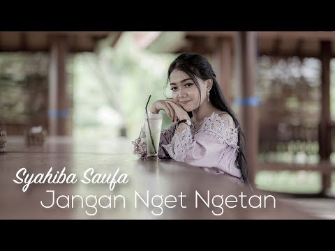 Syahiba Saufa - Jangan Nget Ngetan (Versi Koplo) | (Official Music Video)