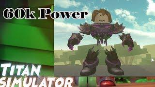 Roblox - Titan Simulator - Crazy TITAN 60k Power!! TROLL!!!