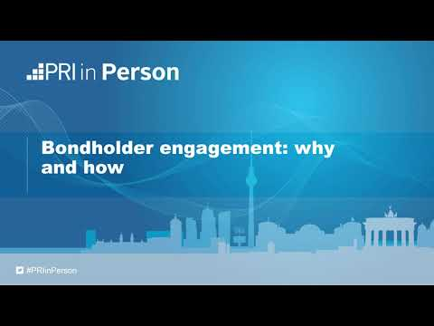 PRI in Person 2017 - Bondholder engagement: why and how