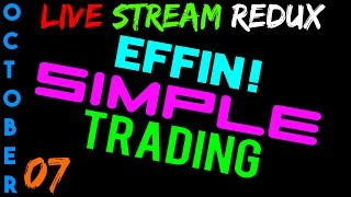 LIVE Stream Redux - Oct 7 - CL Crude Oil - Futures Day Trading // EffinSimpleTrading