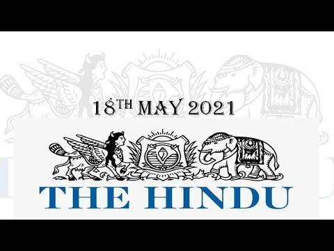The Hindu Newspaper Editorial Discussion 18th May 2021 for CLAT,Daily Current Affairs