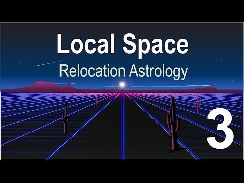 Relocation Astrology: Local Space Concepts