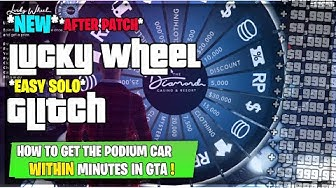 *SOLO* How To Get The NEW PODIUM CAR! (Lucky Wheel Spin GLITCH) - GTA 5 *AFTER PATCH*
