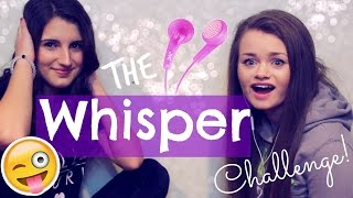 THE WHISPER CHALLENGE! Ft. Julia! (: