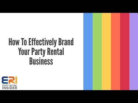 How To Effectively Brand Your Party Rental Business | Event Rental Insider