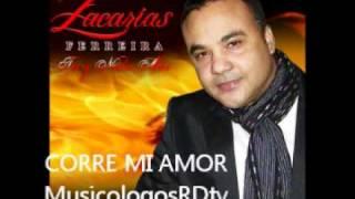 Zacarias Ferreira - Corre Mi Amor (Audio Original) 2012