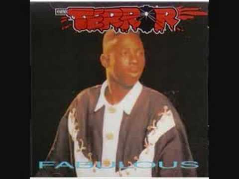 Terror Fabulous You would ah bawl