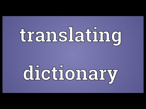 Translating dictionary Meaning