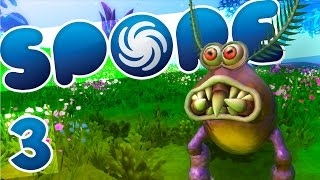 Spore [Ep.3] - Creepy yet Cute!