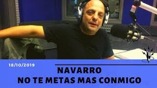 Baby Etchecopar - Navarro No Te Metas Mas Conmigo