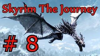 Skyrim: The Journey. Воин # 8 Гильдия бойцов?!
