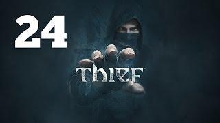 Прохождение THIEF — Часть 24: Тайный город