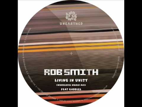 Rob Smith Living in Unity Punch Drunk presents Unearthed