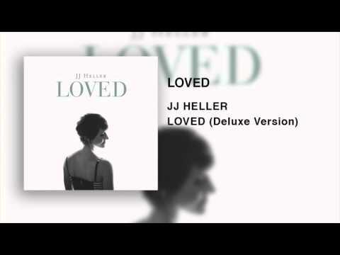 JJ Heller - Loved (Official Audio Video)