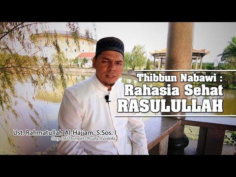 Thibbun Nabawi : Rahasia Sehat Raulullah