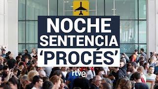 ESPECIAL 'Noche sentencia procés' | 24h