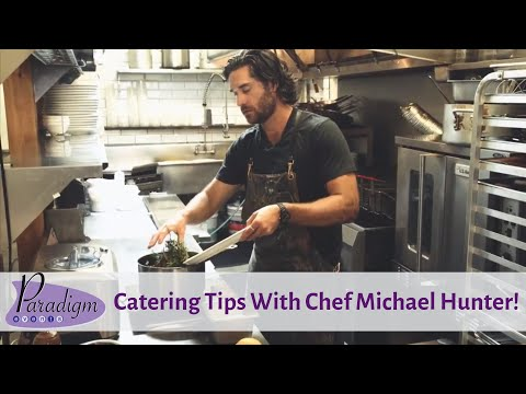 Event TV - Catering and Event Tips w Chef Michael Hunter hosted by Michelle Planche, Paradigm Events