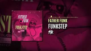 Father Funk - Funkstep