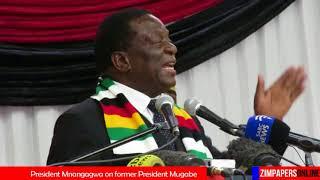 President Mnangagwa on former President Mugabe