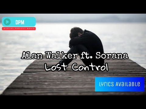 lost-control---alan-walker-ft.-sorana-(lyrics)