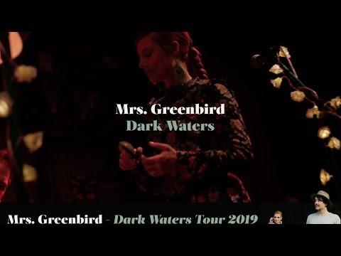 Mrs. Greenbird - Dark Waters Tour 2019 - Trailer Long DE Mp3