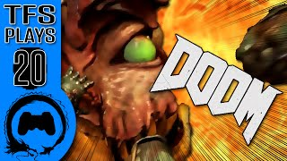 DOOM - 20 - TFS Plays (TeamFourStar)