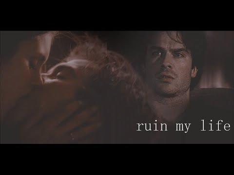 Damon & Elena::: Ruin My Life