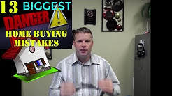 13 Biggest Home Buying Mistakes