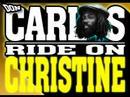 Miniature de la vidéo de la chanson Ride On Christine