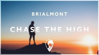 Brialmont - Chase The High