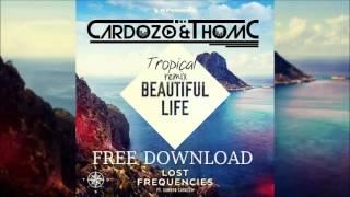 Скачать Lost Frequensies Beautiful Life Ft Sandro Cavazza Tropical Remix Cardozo Amp ThomC
