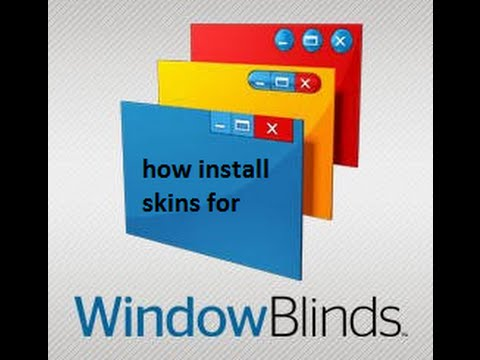 How to install Windows Blinds 8 skins (Windows 7 and Windows 8)